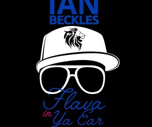 Ian Beckles, Politics, Pop Culture, Sports, Flava In Ya Ear
