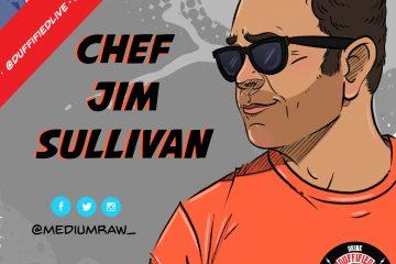 Chef Brian Duffy, Duffified Live, Jim Sullivan