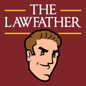 The Lawfather Podcast